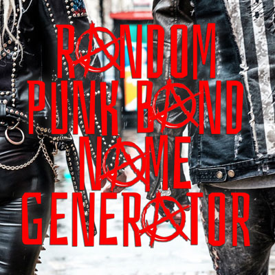 Random Punk Band Name generator