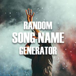 Random Song Name Generator